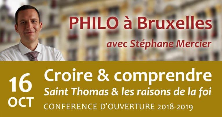 Croire et comprendre : Saint Thomas et les raisons de la foi - Stéphane Mercier