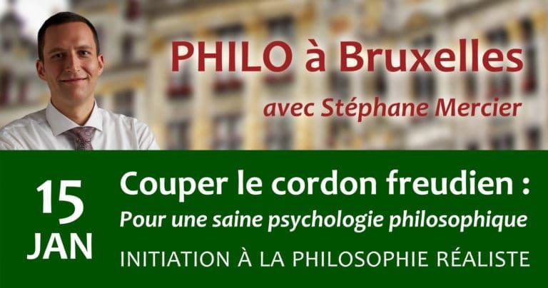 Couper le cordon freudien : Pour une saine psychologie philosophique - Stéphane Mercier