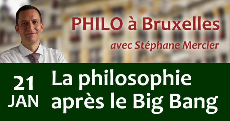 La philosophie après le Big Bang - Stéphane Mercier