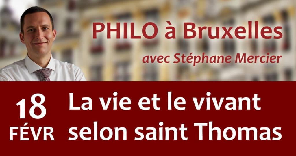 La vie et le vivant selon saint Thomas - Stéphane Mercier