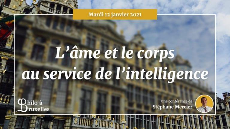 L'âme et le corps au service de l'intelligence