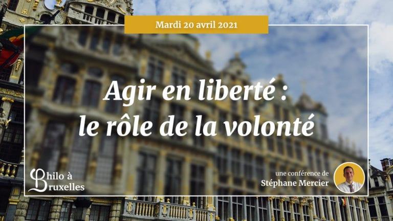 Agir en liberté : le rôle de la volonté - Stéphane Mercier