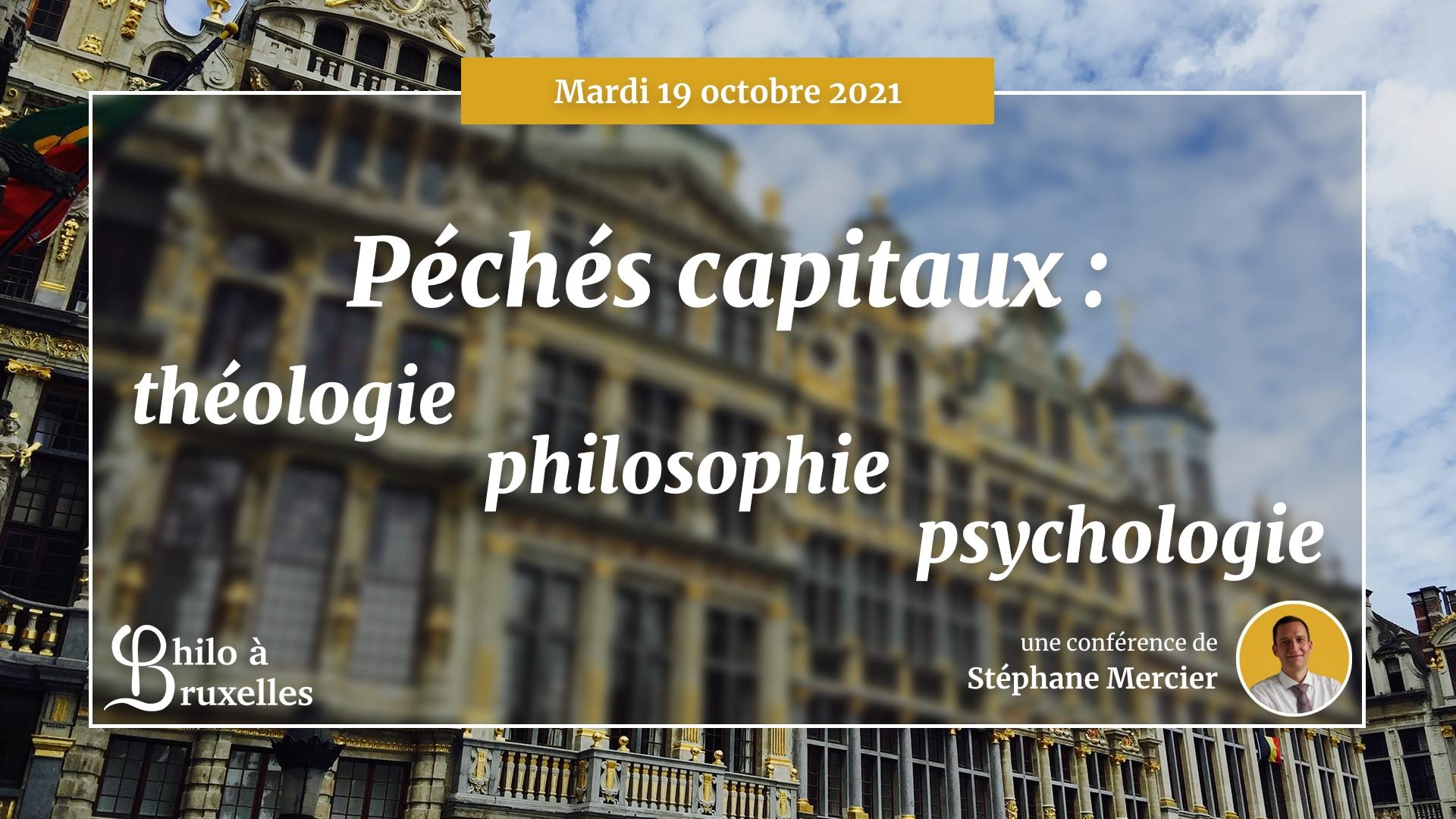 Péchés capitaux : théologie, philosophie et psychologie - Stéphane Mercier